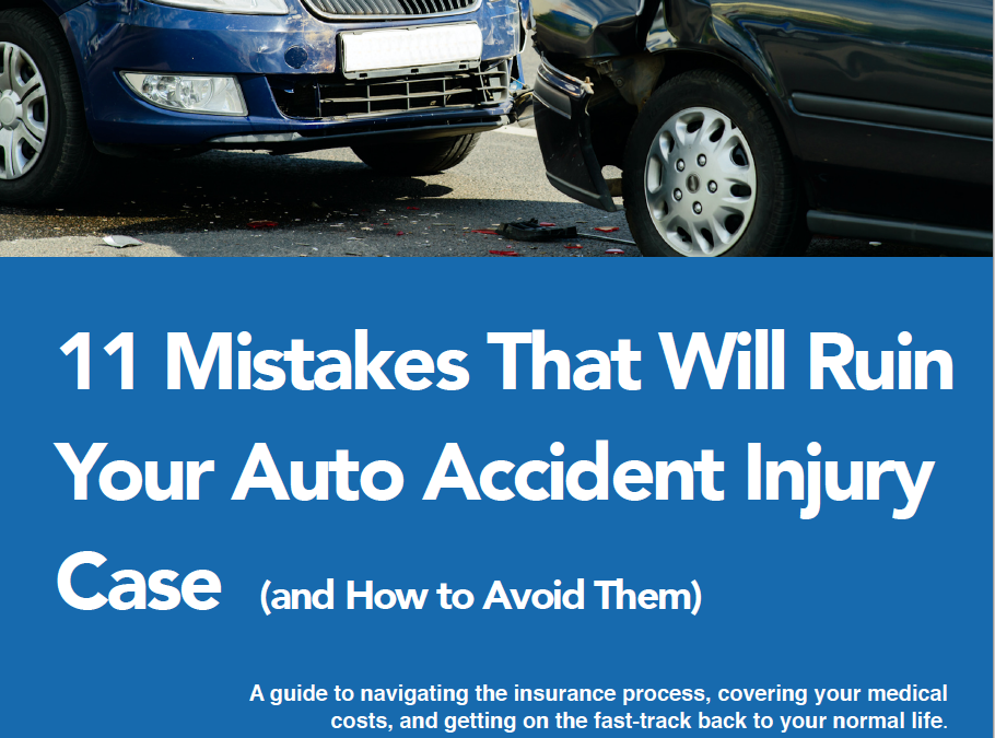 11 Mistakes that will ruin your auto accident injury case